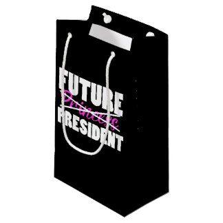 Future Princess NO president Small Gift Bag