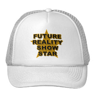 Future Reality Show Star T-shirts, Gifts Hat