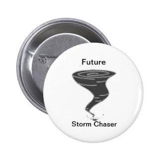 Future Storm Chaser - Button