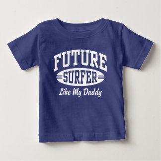 Future Surfer Like My Daddy Baby T-Shirt