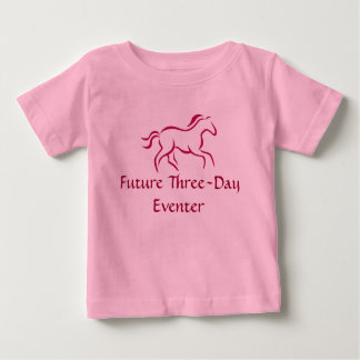 Future Three-Day Eventer Baby T-Shirt