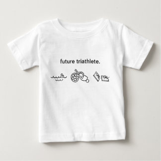 future triathlete. baby T-Shirt