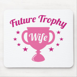 Future Trophy Wife Mouse Pad