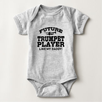 Future Trumpet Player Like My Daddy Baby Bodysuit