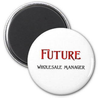 Future Wholesale Manager 6 Cm Round Magnet