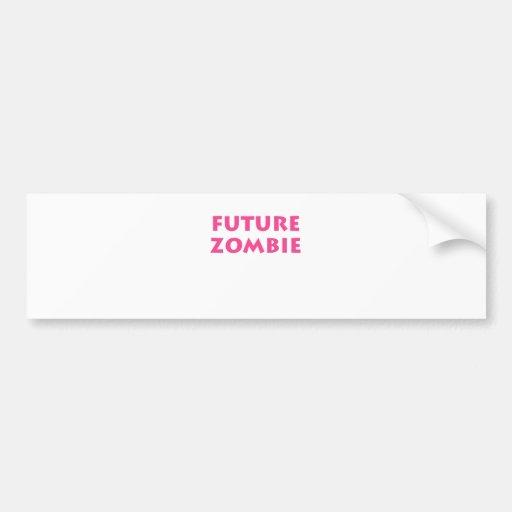 Future Zombie Bumper Sticker