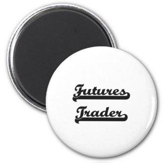 Futures Trader Classic Job Design 6 Cm Round Magnet