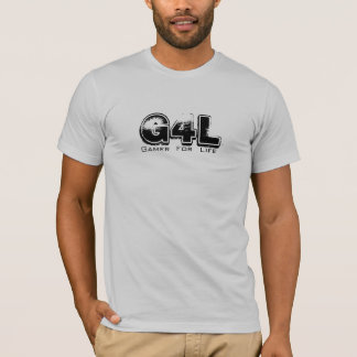 G4L, Gamer, For, Life T-Shirt