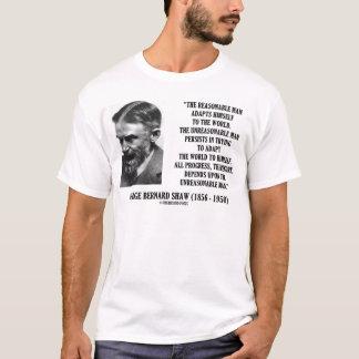 G. B. Shaw Progress Depends Upon Unreasonable Man T-Shirt