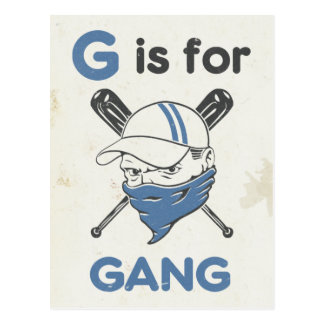 G is for Gang Postcard