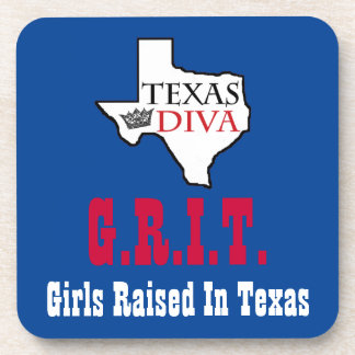 G.R.I.T. - Girls Raised In Texas Coaster