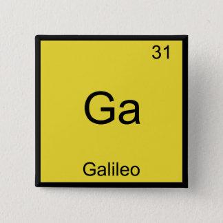 Ga - Galileo Funny Chemistry Element Symbol Tee 15 Cm Square Badge