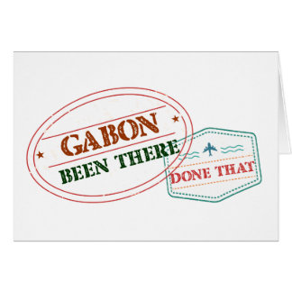 Gabon Been There Done That Card