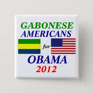 Gabonese americans for Obama 15 Cm Square Badge
