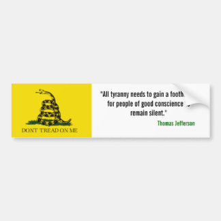 "Gadsden Flag, ""All tyranny needs to gain a foot... Bumper Sticker"