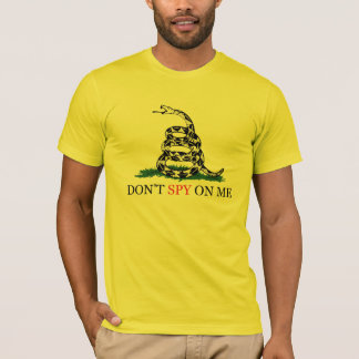 Gadsden Snake Don't Tread - spy on me. T-Shirt