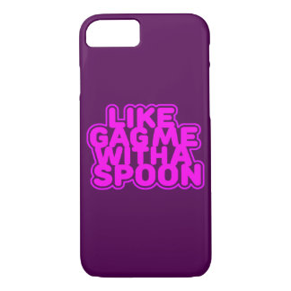 Gag Me With a Spoon iPhone 7 Case