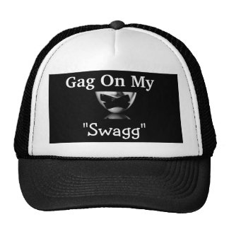 Gag On My Swagg Hat