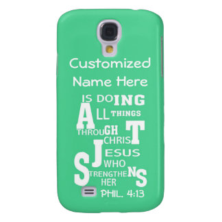 Galaxy 4 -All Things Through Christ - Personalized Samsung Galaxy S4 Cases