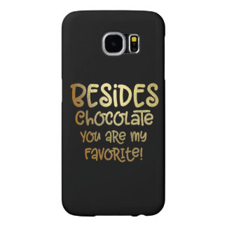 """Galaxy S """"Besides Chocolate"""" Cell Phone Case"""