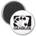 Gambler - Black Fridge Magnet