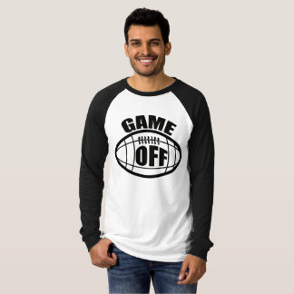 GAME OFF NFL PROTEST T-Shirt