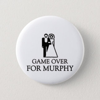 Game Over For Murphy 6 Cm Round Badge