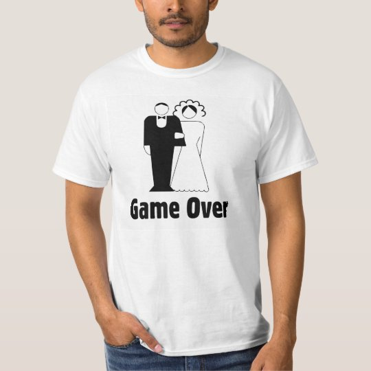 Game Over Wedding Marriage Funny T Shirt Zazzle