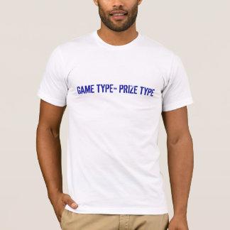 GAME TYPE = PRIZE TYPE T-Shirt