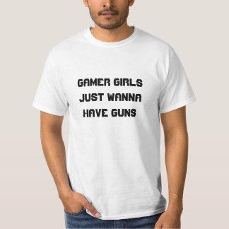 Gamer Girls Just Wanna Have Guns Shirts
