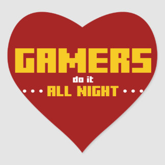 Gamers Do It All Night Heart Stickers
