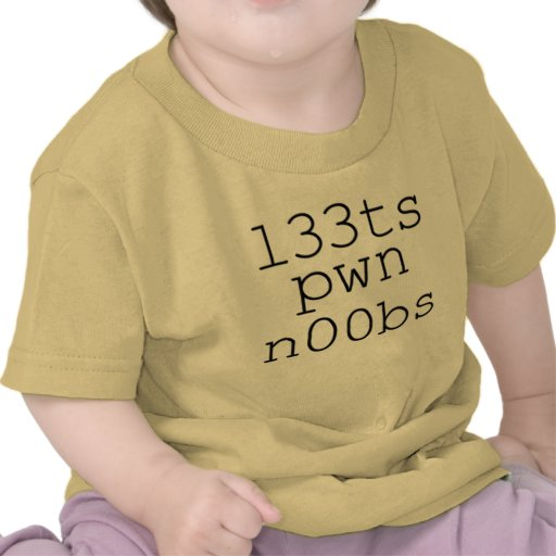 Games and Video Games - Leets pwn Noobs Tshirts