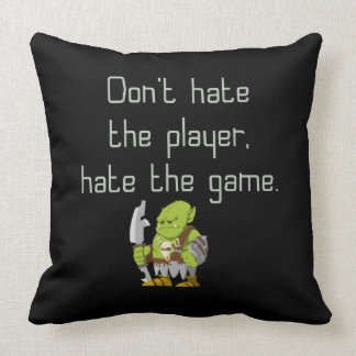 Gaming Geek: Don't Hate the Player Throw Pillow