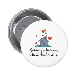 Gammy's Home is Where the Heart is Buttons