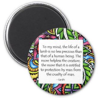 Gandhi Animal Quote 6 Cm Round Magnet