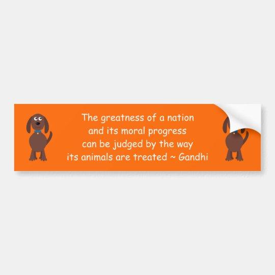 Gandhi Animal Rights Quote Cartoon Dog Orange Bumper