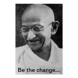 Gandhi 'Be the change' poster
