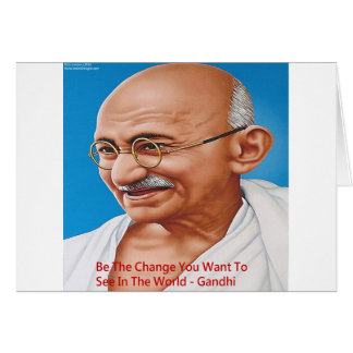 Gandhi & Be The Change Quote Greeting Card