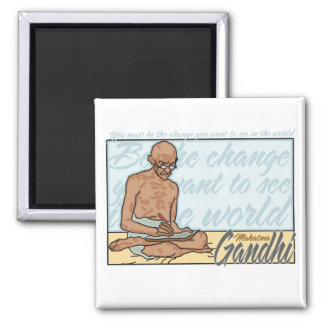 Gandhi Be The Change Quote Square Magnet