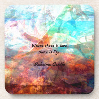 Gandhi Inspirational Quote about Love, Life & Hope Coasters