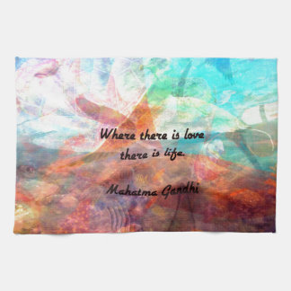 Gandhi Inspirational Quote about Love, Life & Hope Hand Towel