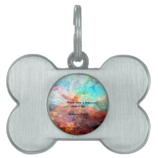 Gandhi Inspirational Quote about Love, Life & Hope Pet Tag