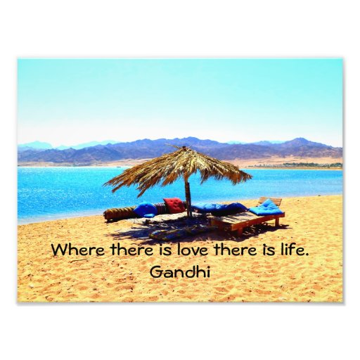Gandhi Inspirational Quote about Love, Life & Hope Photographic Print