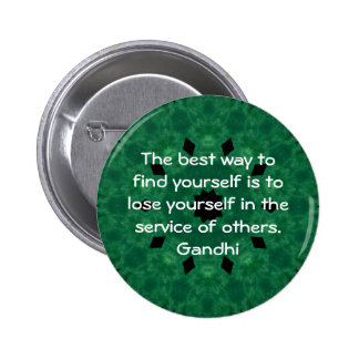 Gandhi Inspirational Quote About Self-Help 6 Cm Round Badge