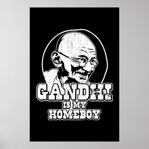 Gandhi is my Homeboy Poster