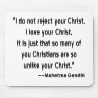 Gandhi on Christians Mouse Pad