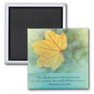 Gandhi Peace Leaf Quote Square Magnet