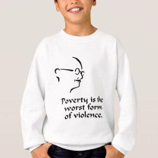 Gandhi Poverty Sweatshirt