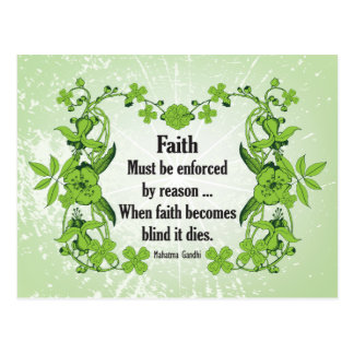 Gandhi Quote Faith... Must be enforced by reason Postcard