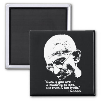 Gandhi '..the truth is the truth' Quote Magnet